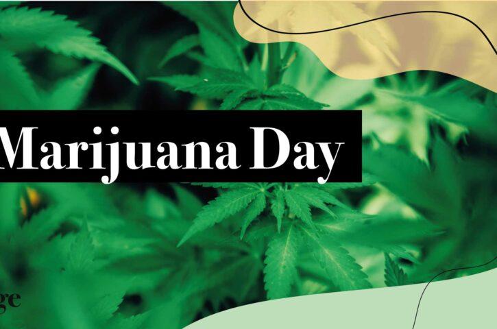 Perchè il 2o aprile è il Marijuana Day